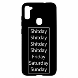 Чехол для Samsung A11/M11 Shitday friday saturday sunday