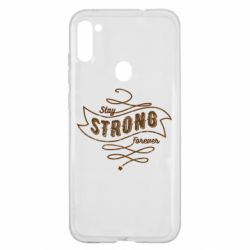 Чохол для Samsung A11/M11 Stay strong forever