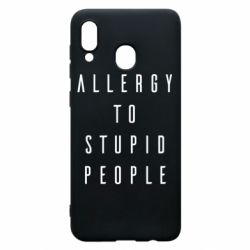 Чохол для Samsung A20 Allergy To Stupid People