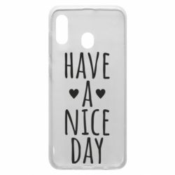 "Чохол для Samsung A20 Text: ""Have a nice day"""