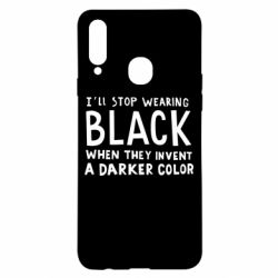 Чохол для Samsung A20s i'll stop wearing black when they invent a darker color