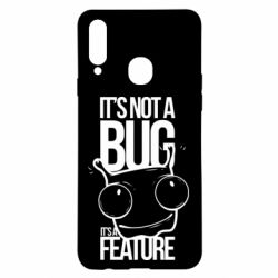 Чехол для Samsung A20s It's not a bug it's a feature