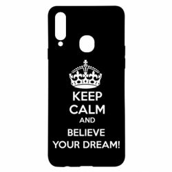 Чохол для Samsung A20s KEEP CALM and BELIVE YOUR DREAM