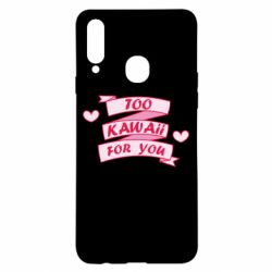 Чохол для Samsung A20s Too kawaii for you