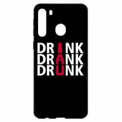 Чехол для Samsung A21 Drink Drank Drunk