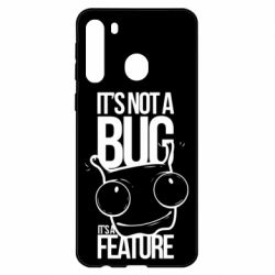 Чехол для Samsung A21 It's not a bug it's a feature