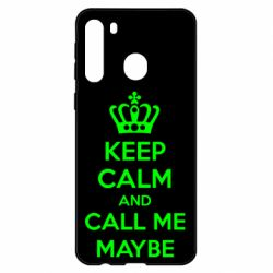 Чехол для Samsung A21 KEEP CALM and CALL ME MAYBE