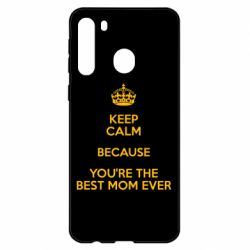 Чехол для Samsung A21 KEEP CALM because you're the best mom ever