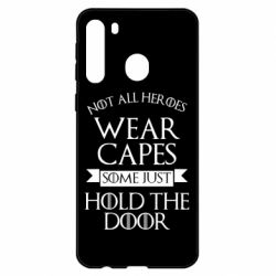 Чехол для Samsung A21 Not all heroes wear capes
