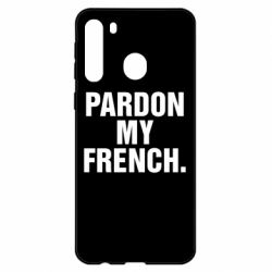 Чехол для Samsung A21 Pardon my french.