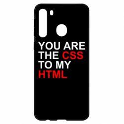 Чехол для Samsung A21 You are CSS to my HTML