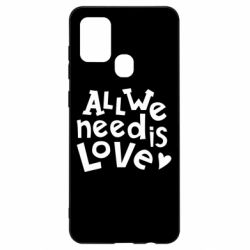 Чехол для Samsung A21s All we need is love