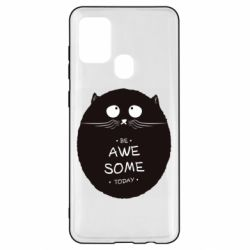 Чохол для Samsung A21s Be Awesome Today!
