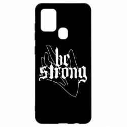 Чехол для Samsung A21s Be strong lettering