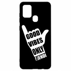 Чехол для Samsung A21s Good vibes only Fendi