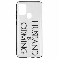Чехол для Samsung A21s Husband is coming
