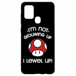 Чехол для Samsung A21s I'm not growing up, i level up