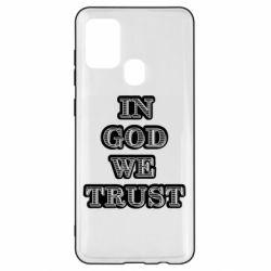 Чехол для Samsung A21s In god we trust