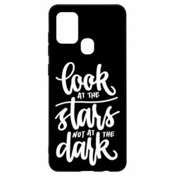 Чохол для Samsung A21s Look at the stars not at the dark