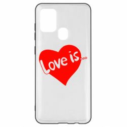 Чехол для Samsung A21s Love is...