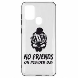 Чехол для Samsung A21s No friends on powder day