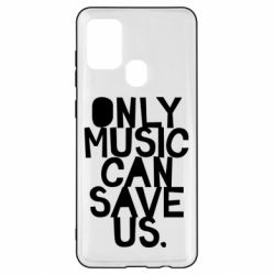 Чехол для Samsung A21s Only music can save us.