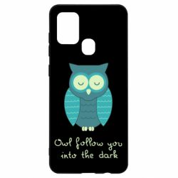 Чехол для Samsung A21s Owl follow you into the dark