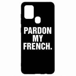 Чехол для Samsung A21s Pardon my french.