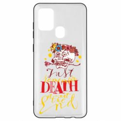 Чехол для Samsung A21s Remember death is not the end