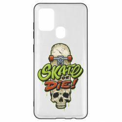 Чохол для Samsung A21s Skate or die skull