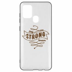 Чохол для Samsung A21s Stay strong forever