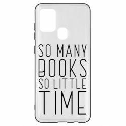 Чохол для Samsung A21s Так багато книг так мало часу