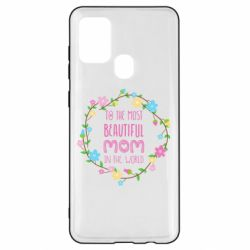 Чохол для Samsung A21s To the most beautiful mom in the world