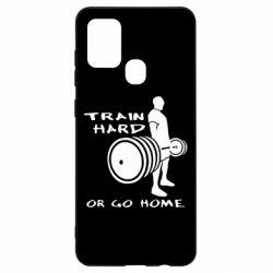 Чехол для Samsung A21s Train Hard or Go Home
