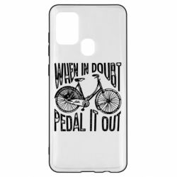 Чохол для Samsung A21s When in doubt pedal it out