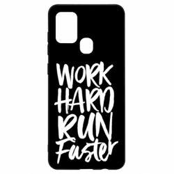 Чохол для Samsung A21s Work hard run faster