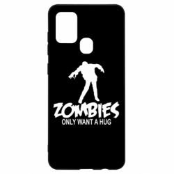 Чехол для Samsung A21s Zombies only want a hug