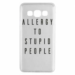 Чохол для Samsung A3 2015 Allergy To Stupid People