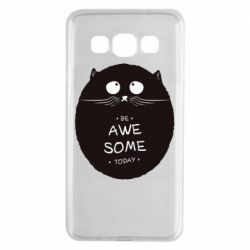 Чохол для Samsung A3 2015 Be Awesome Today!