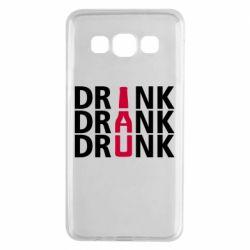 Чехол для Samsung A3 2015 Drink Drank Drunk