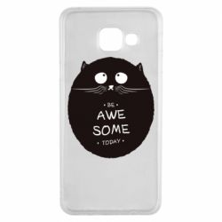 Чохол для Samsung A3 2016 Be Awesome Today!