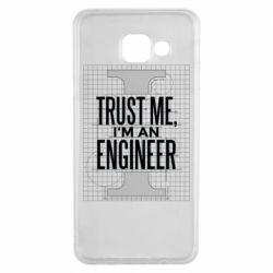 Чохол для Samsung A3 2016 Довірся мені я інженер
