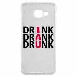 Чехол для Samsung A3 2016 Drink Drank Drunk