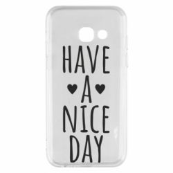 "Чохол для Samsung A3 2017 Text: ""Have a nice day"""