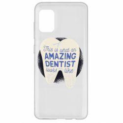 Чохол для Samsung A31 Amazing Dentist