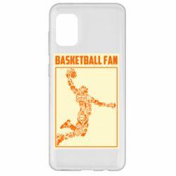 Чохол для Samsung A31 Basketball fan