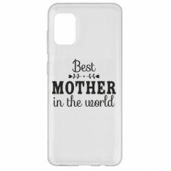 Чохол для Samsung A31 Best mother in the world