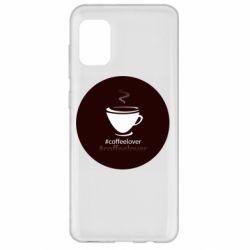 Чехол для Samsung A31 #CoffeLover