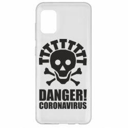 Чохол для Samsung A31 Danger coronavirus!