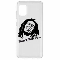 Чехол для Samsung A31 Don't Worry (Bob Marley)